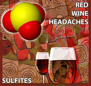 sulfites and red wine headaches